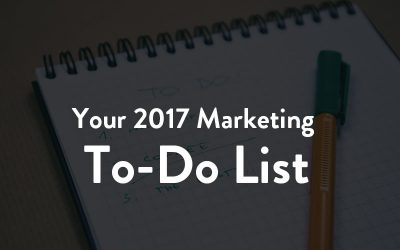 Your 2017 Marketing To-Do List [Infographic]